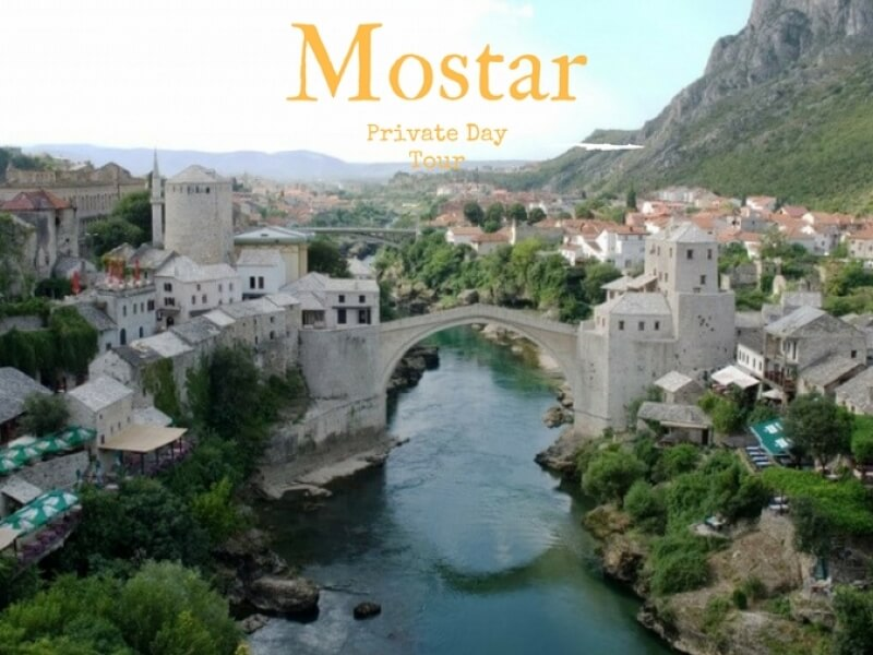 Private Day Tour MOSTAR